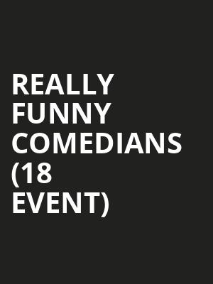 Really Funny Comedians (18+ Event) at Cobbs Comedy Club