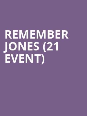 Remember Jones (21+ Event) at The Independent