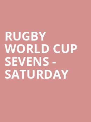 Rugby World Cup Sevens - Saturday at AT&T Park