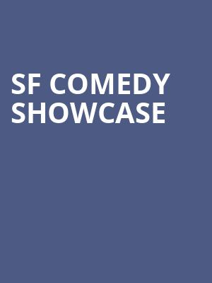 SF Comedy Showcase at Punch Line Comedy Club