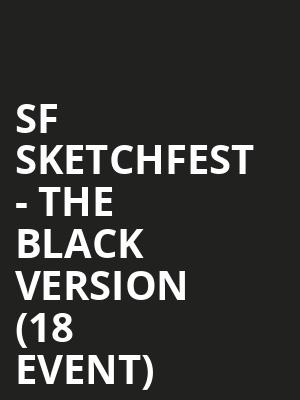 SF Sketchfest - The Black Version (18+ Event) at Cobbs Comedy Club