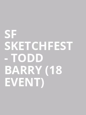 SF Sketchfest - Todd Barry (18+ Event) at Cobbs Comedy Club
