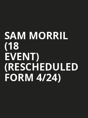 Sam Morril (18+ Event) (Rescheduled form 4/24) at Punch Line Comedy Club