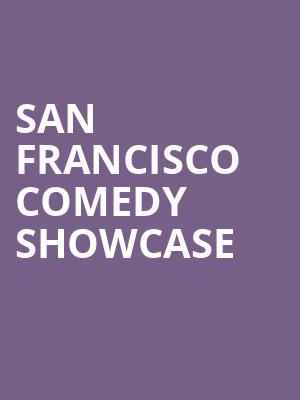 San Francisco Comedy Showcase at Punch Line Comedy Club