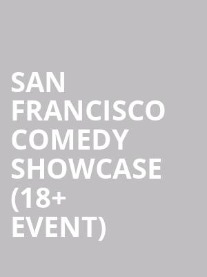 San Francisco Comedy Showcase %2818%2B Event%29 at Punch Line Comedy Club
