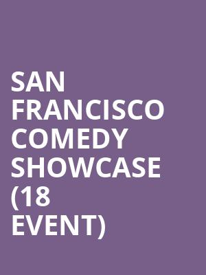 San Francisco Comedy Showcase (18+ Event) at Punch Line Comedy Club