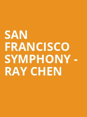 San Francisco Symphony - Ray Chen at Davies Symphony Hall