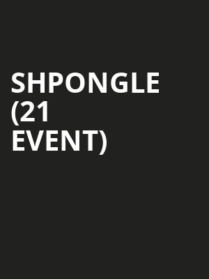 Shpongle (21+ Event) at The Midway