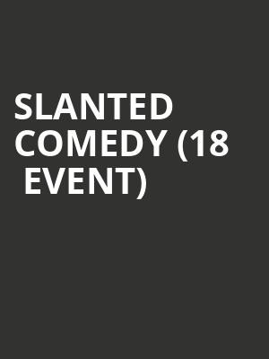 Slanted Comedy (18+ Event) at Cobbs Comedy Club