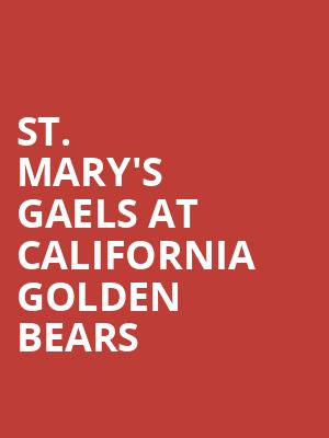 St. Mary%27s Gaels at California Golden Bears at Haas Pavilion
