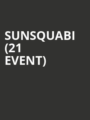 SunSquabi (21+ Event) at The Independent