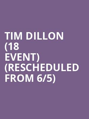 Tim Dillon (18+ Event) (Rescheduled from 6/5) at Punch Line Comedy Club