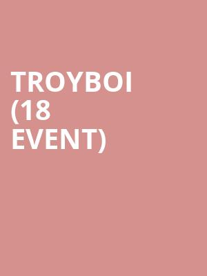 Troyboi (18+ Event) at Bill Graham Civic Auditorium