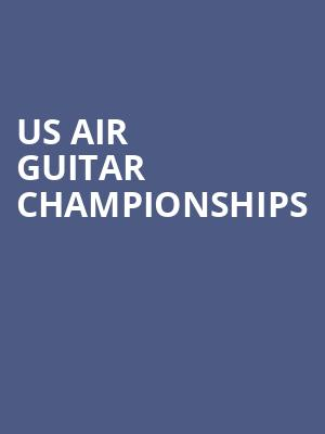 US Air Guitar Championships at Brick & Mortar Music Hall