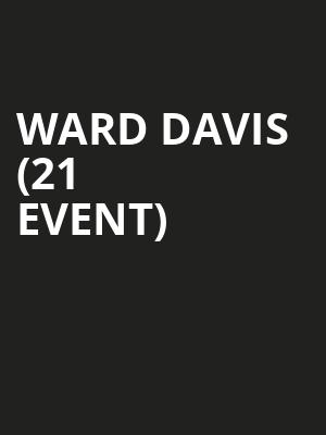 Ward Davis (21+ Event) at McNear's Mystic Theatre