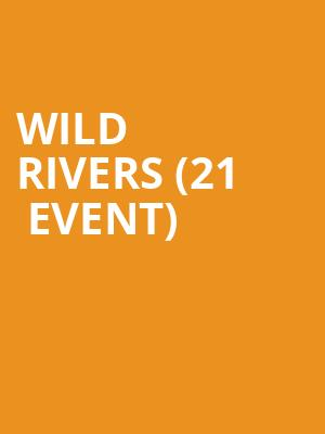 Wild Rivers (21+ Event) at Cafe Du Nord