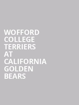 Wofford College Terriers at California Golden Bears at Haas Pavilion