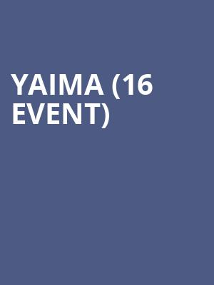 Yaima (16+ Event) at The Catalyst