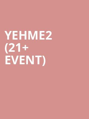 YehMe2 %2821%2B Event%29 at The Independent