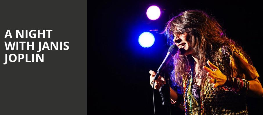 A Night with Janis Joplin, Marin Veterans Memorial Center, San Francisco