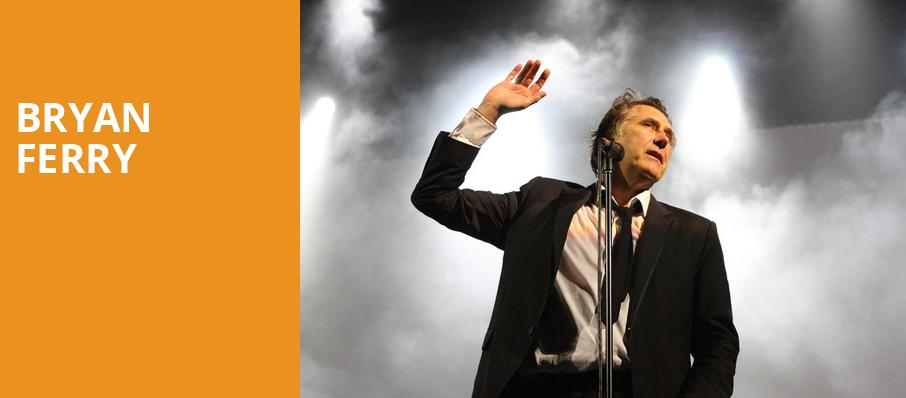 Bryan Ferry, Fox Theatre Oakland, San Francisco