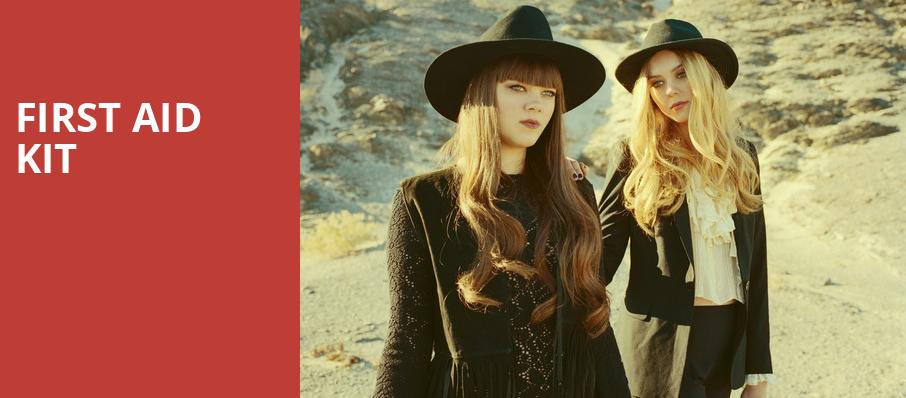 First Aid Kit, Jam Cellars Ballroom, San Francisco