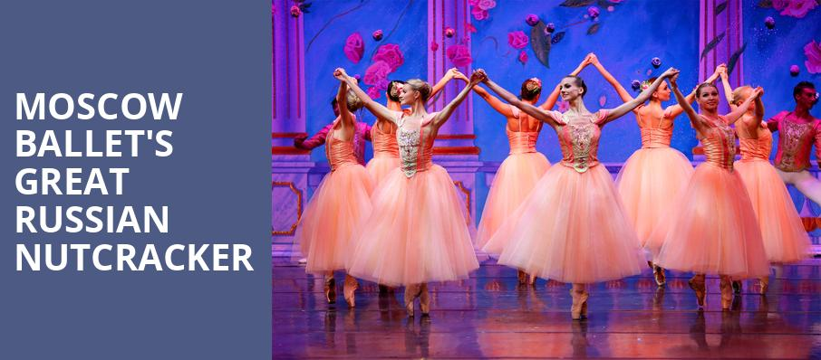 Moscow Ballets Great Russian Nutcracker, Ruth Finley Person Theater, San Francisco