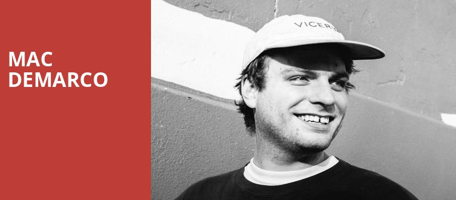 Mac DeMarco, The Greek Theatre Berkley, San Francisco