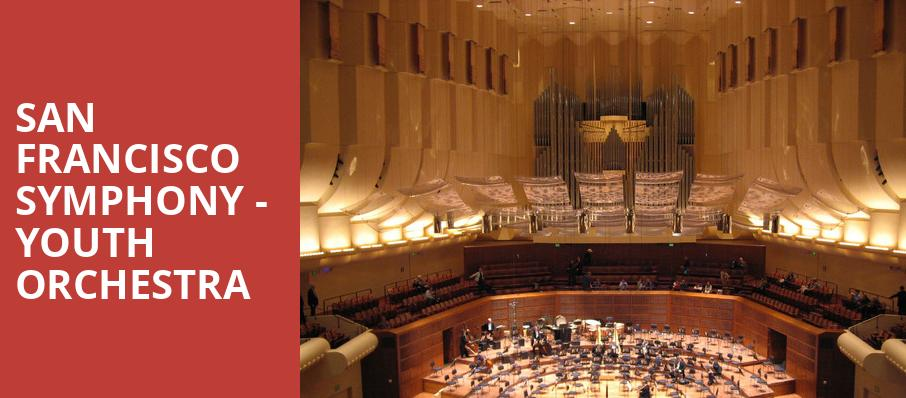San Francisco Symphony Youth Orchestra, Davies Symphony Hall, San Francisco