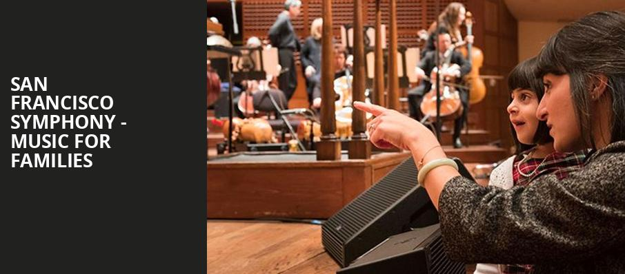 San Francisco Symphony Music for Families, Davies Symphony Hall, San Francisco