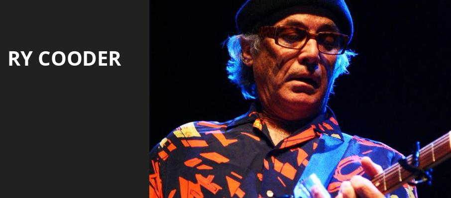 Ry Cooder, Great American Music Hall, San Francisco