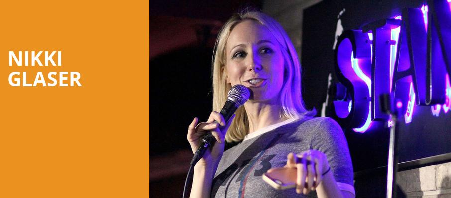 Nikki Glaser, Cobbs Comedy Club, San Francisco
