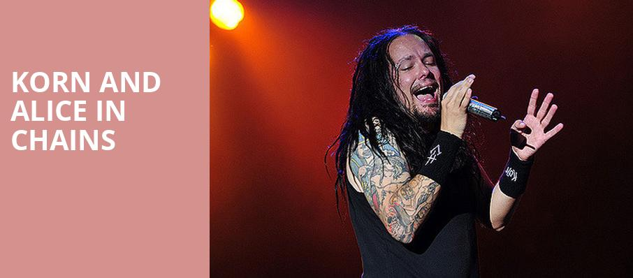 Korn and Alice in Chains, Shoreline Amphitheatre, San Francisco
