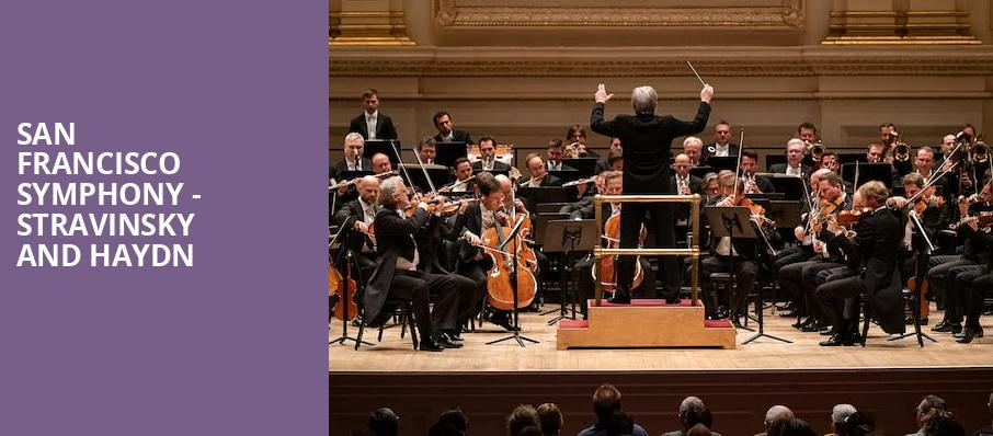 San Francisco Symphony Stravinsky and Haydn, Davies Symphony Hall, San Francisco