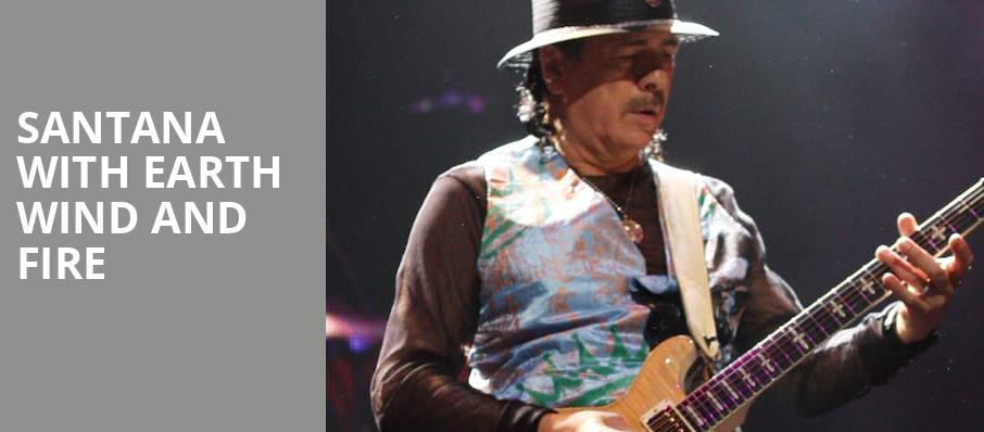 Santana with Earth Wind and Fire, Shoreline Amphitheatre, San Francisco