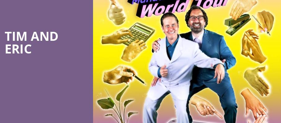 Tim and Eric, The Warfield, San Francisco