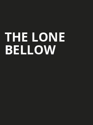 The Lone Bellow, The Fillmore, San Francisco