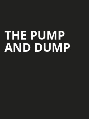 The Pump and Dump Poster