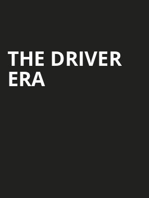 The Driver Era Poster